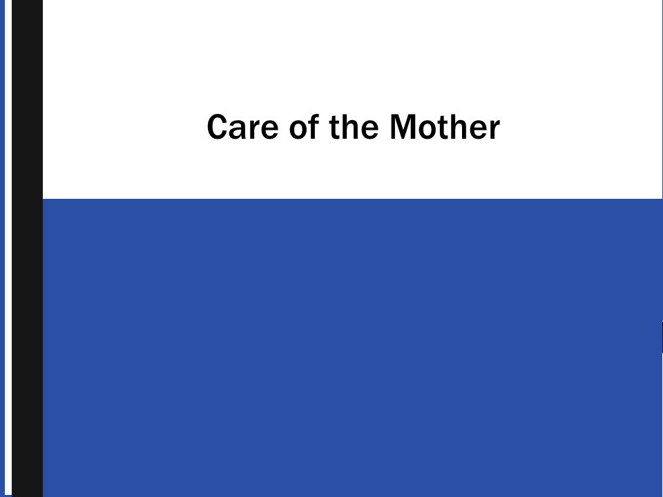 Care of the Mother