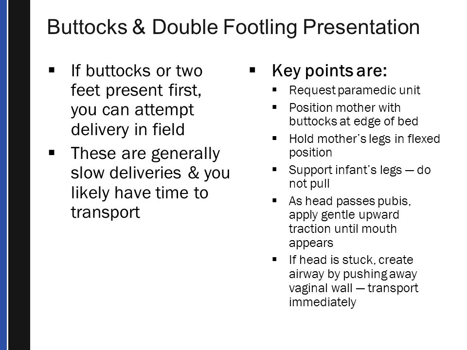 Buttocks & Double Footling Presentation