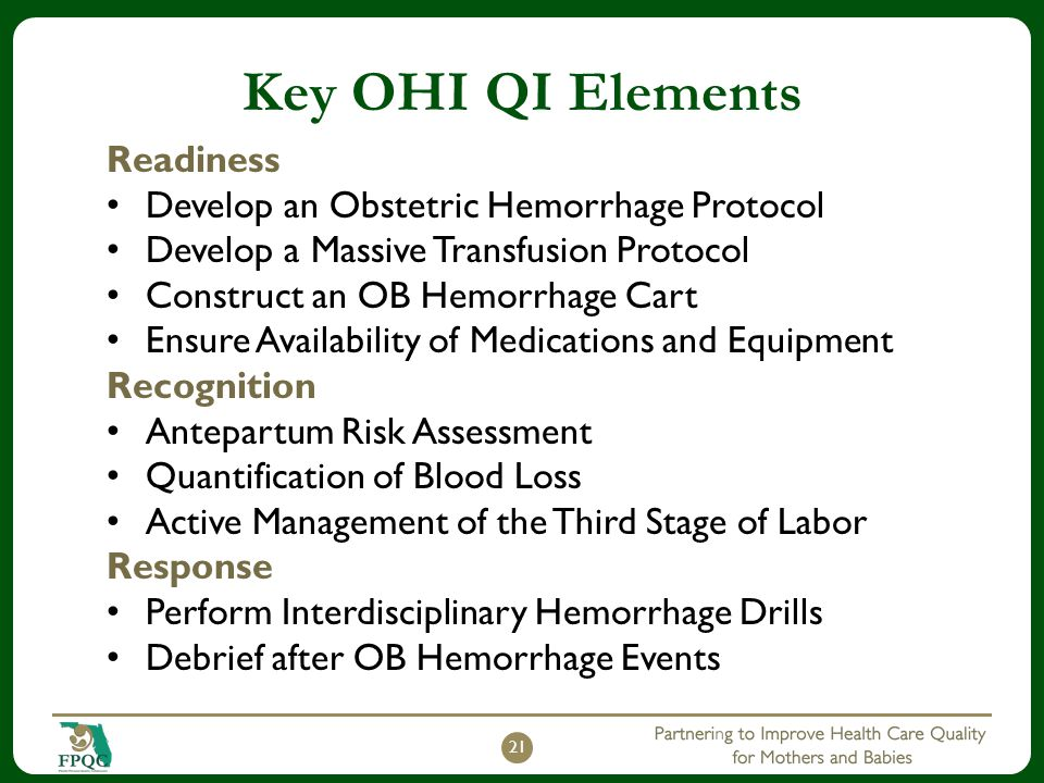 Key OHI QI Elements Readiness Develop an Obstetric Hemorrhage Protocol