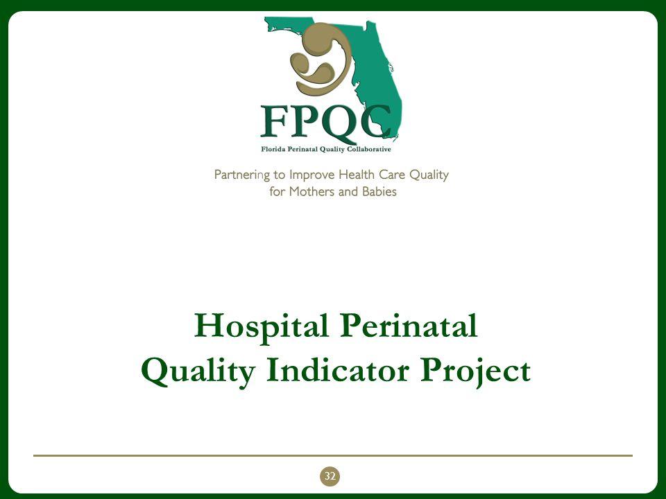 Hospital Perinatal Quality Indicator Project