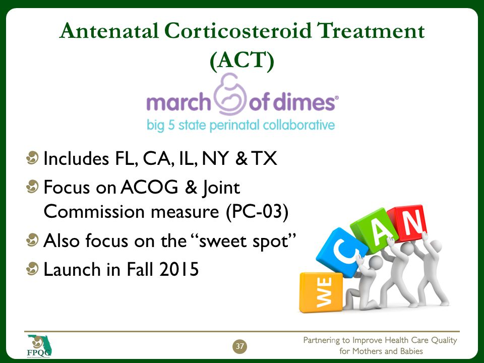 Antenatal Corticosteroid Treatment (ACT)