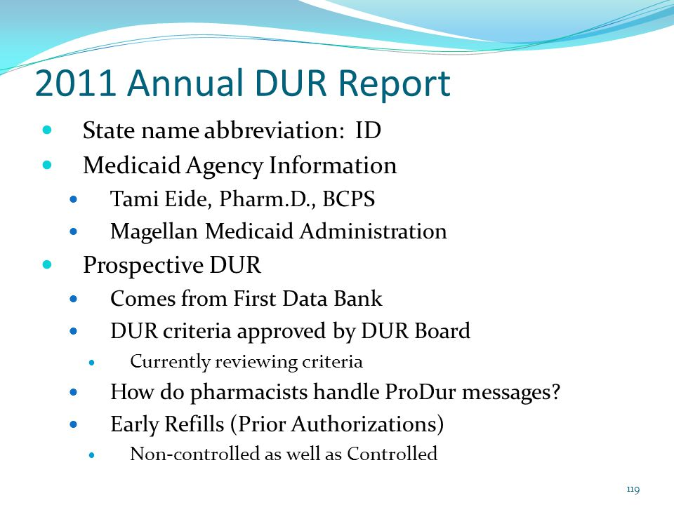 2011 Annual DUR Report State name abbreviation: ID