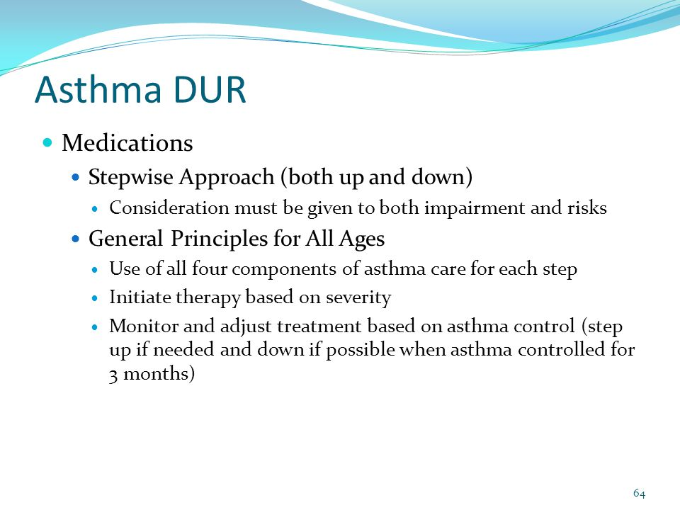Asthma DUR Medications Stepwise Approach (both up and down)