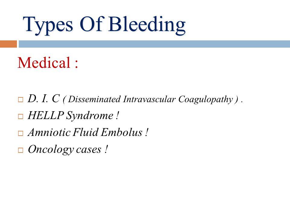 Types Of Bleeding Medical :