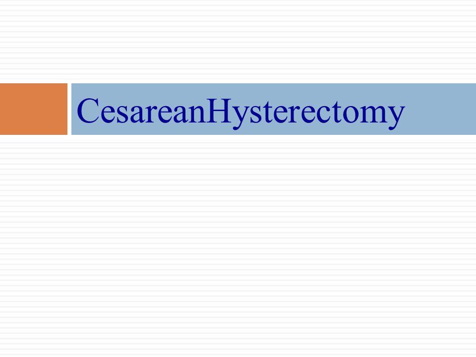 CesareanHysterectomy