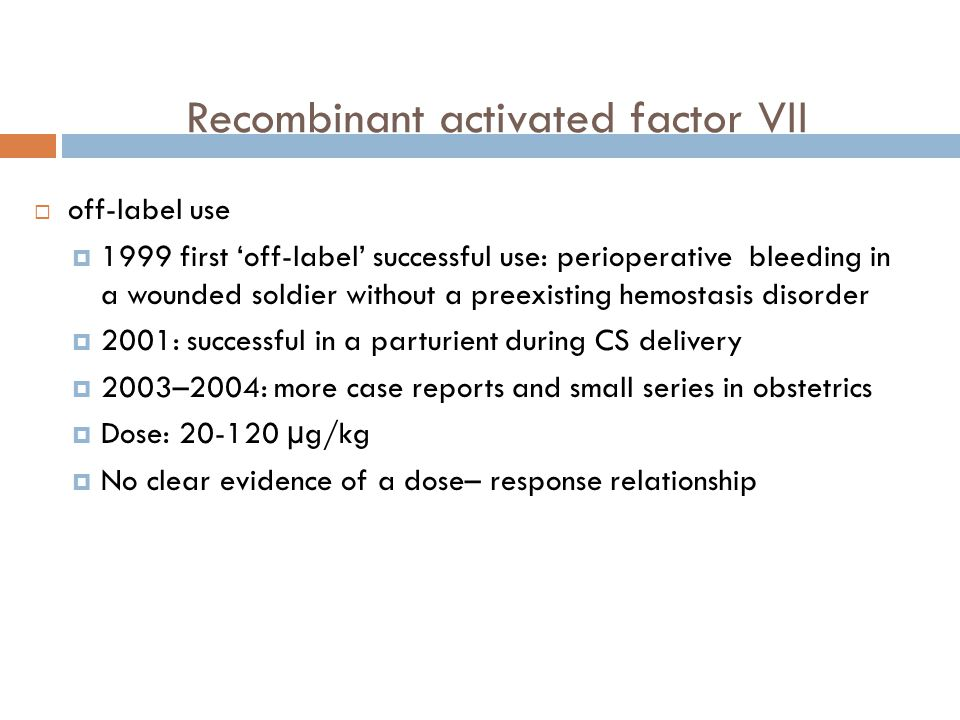 Recombinant activated factor VII