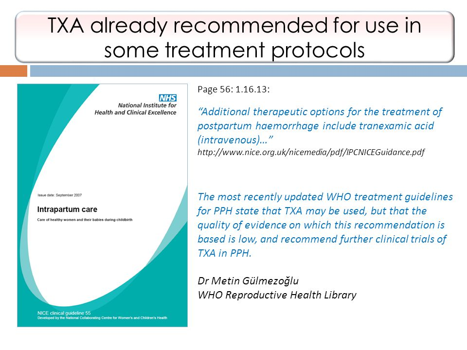 TXA already recommended for use in some treatment protocols