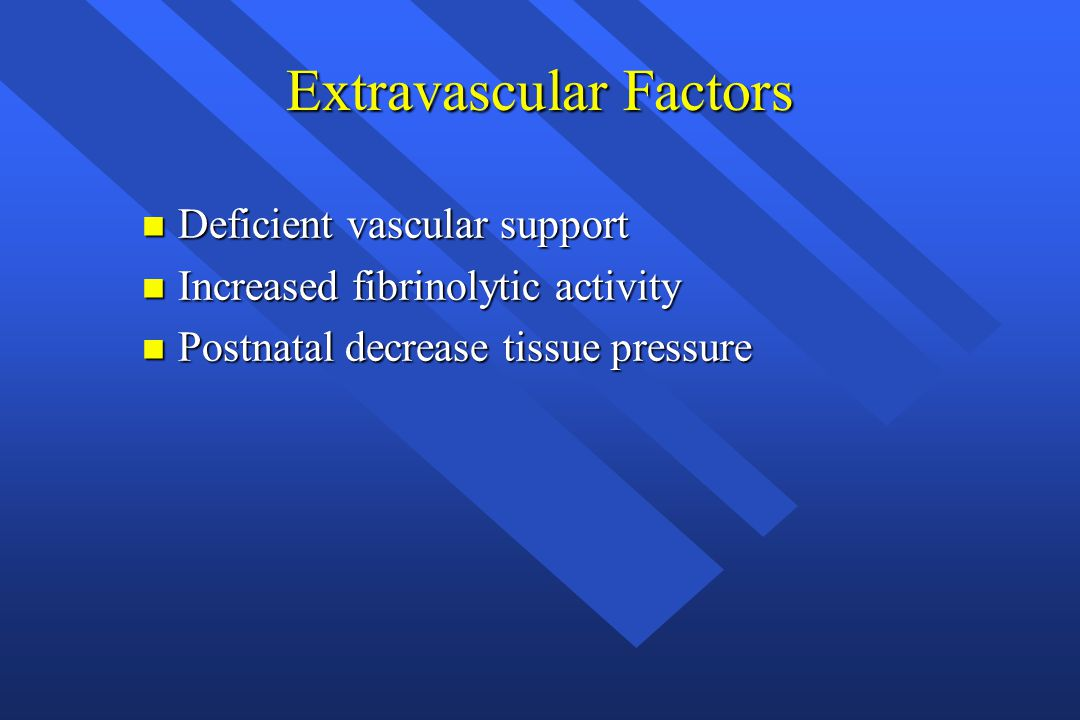 Extravascular Factors