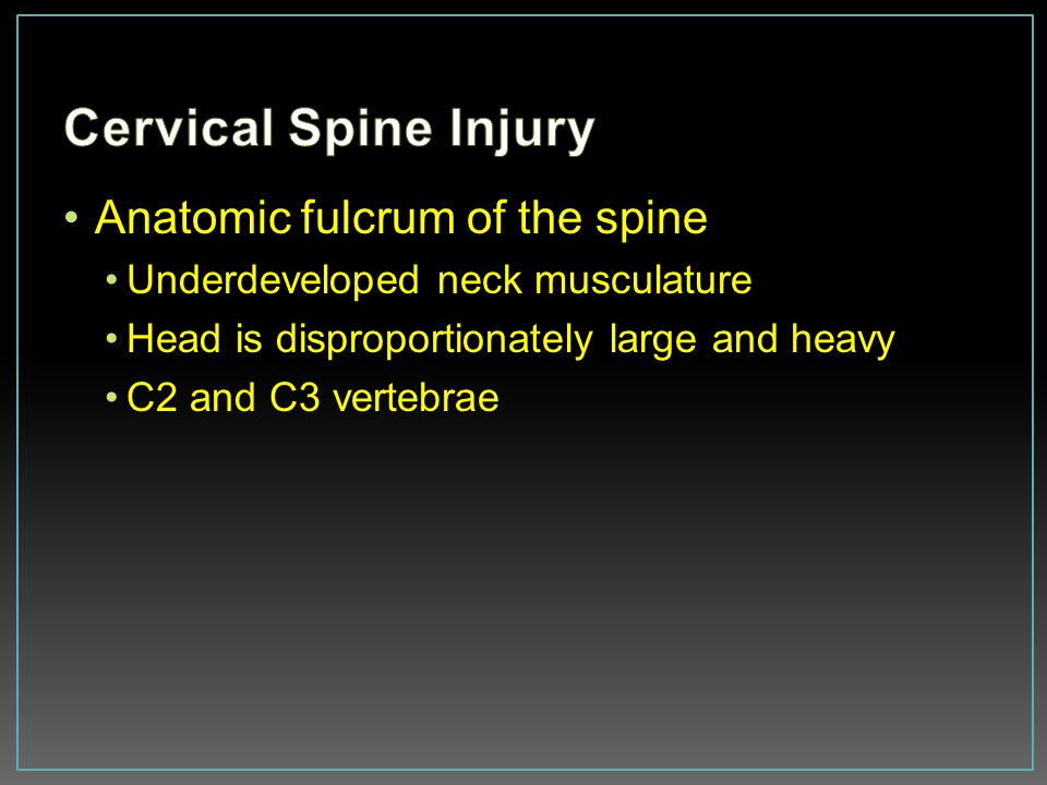 Cervical Spine Injury Anatomic fulcrum of the spine