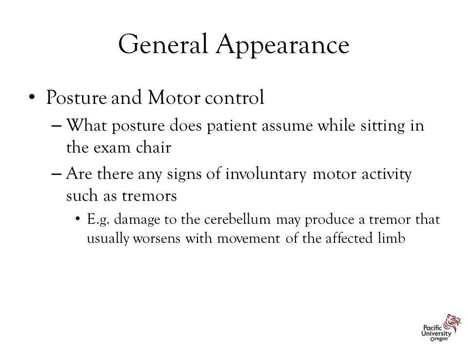 General Appearance Posture and Motor control