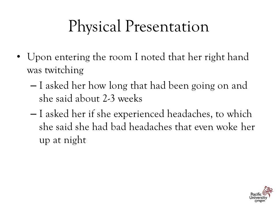 Physical Presentation