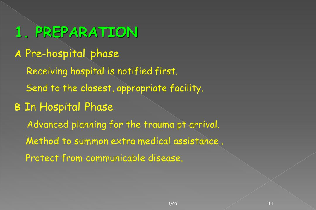 1. PREPARATION A Pre-hospital phase