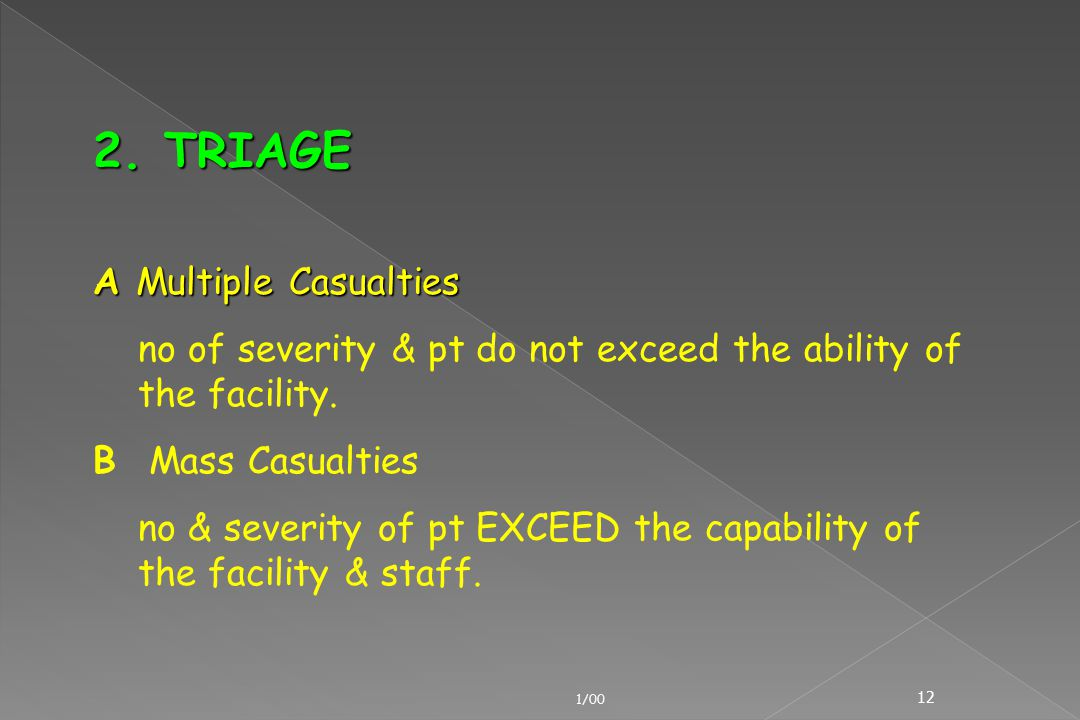 2. TRIAGE A Multiple Casualties