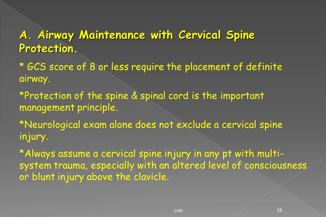 A. Airway Maintenance with Cervical Spine Protection.