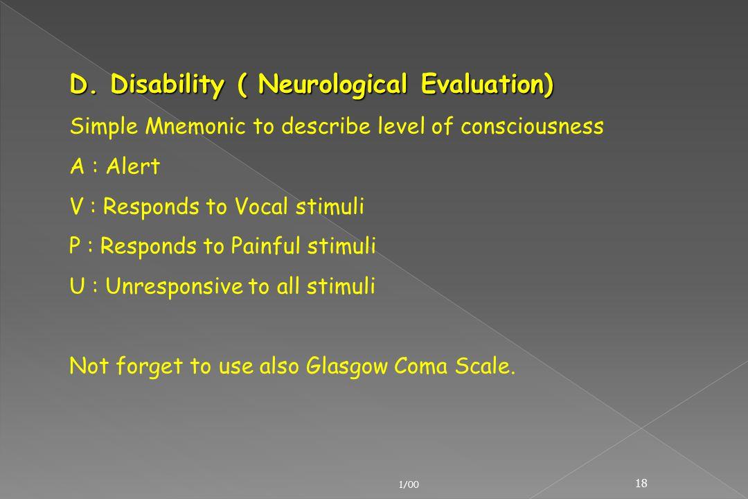 D. Disability ( Neurological Evaluation)