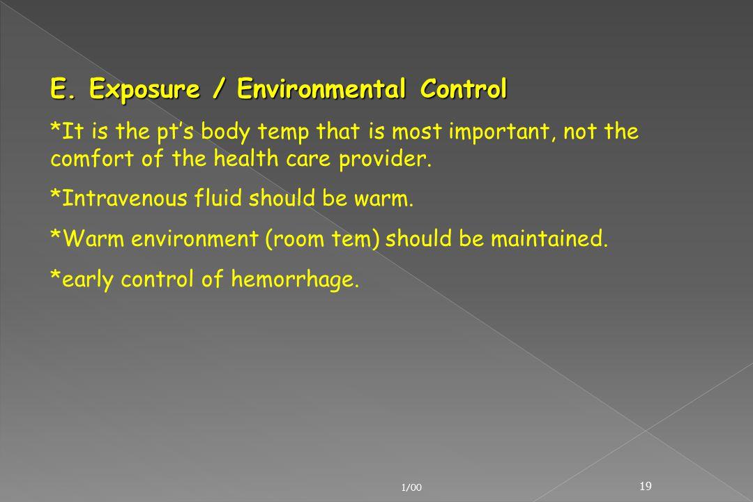 E. Exposure / Environmental Control