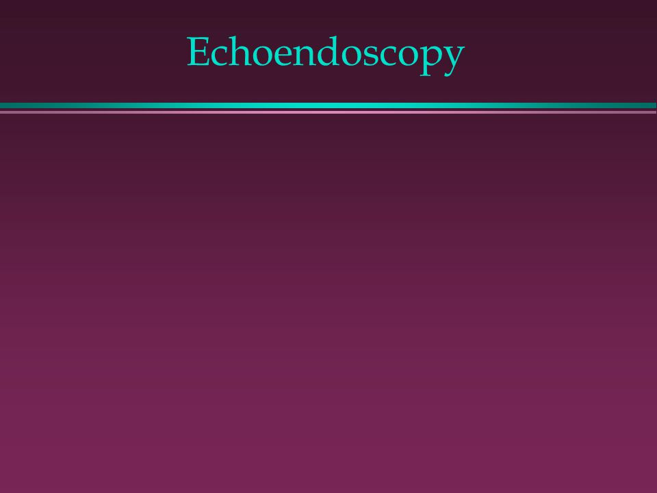 Echoendoscopy