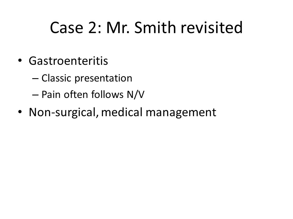 Case 2: Mr. Smith revisited