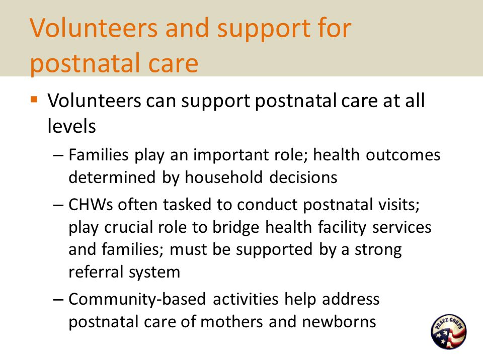 Volunteers and support for postnatal care