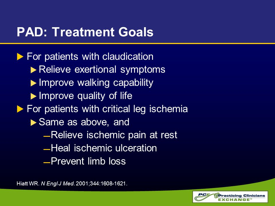 PAD: Treatment Goals For patients with claudication