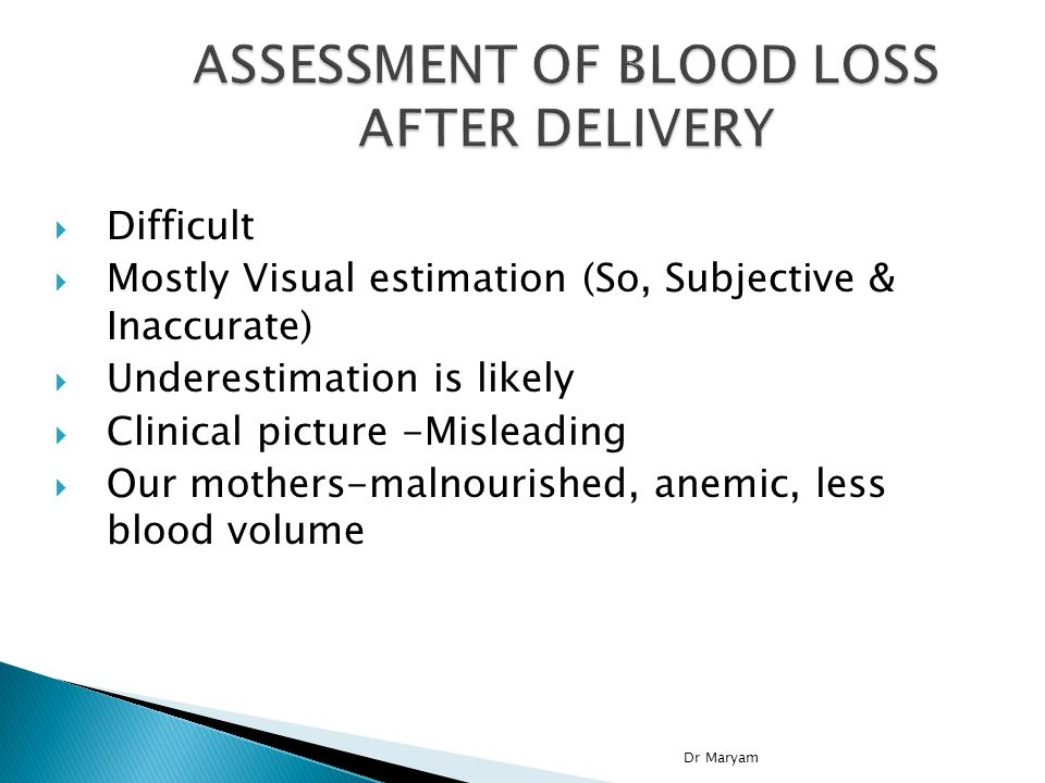 ASSESSMENT OF BLOOD LOSS AFTER DELIVERY