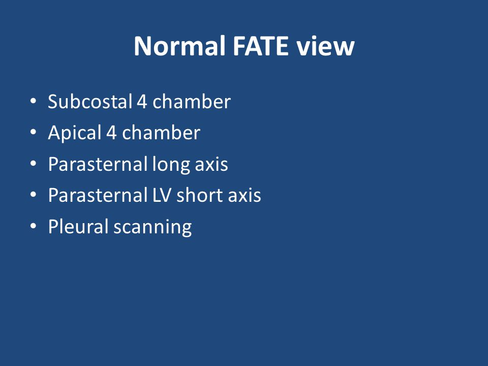 Normal FATE view Subcostal 4 chamber Apical 4 chamber