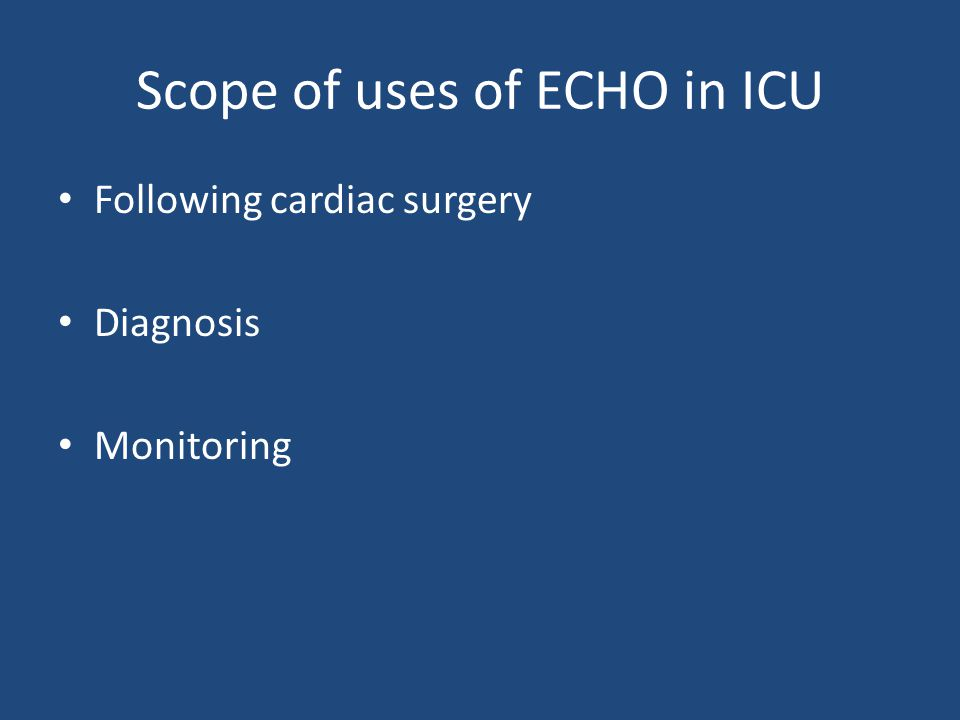 Scope of uses of ECHO in ICU