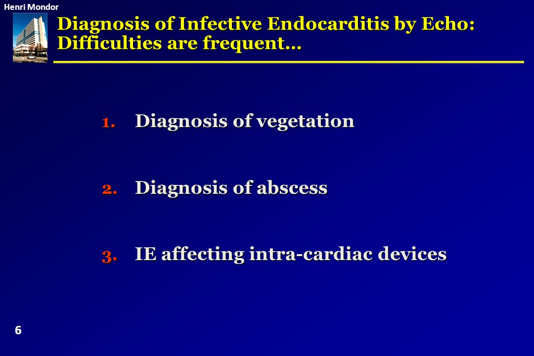 Diagnosis of Infective Endocarditis by Echo: