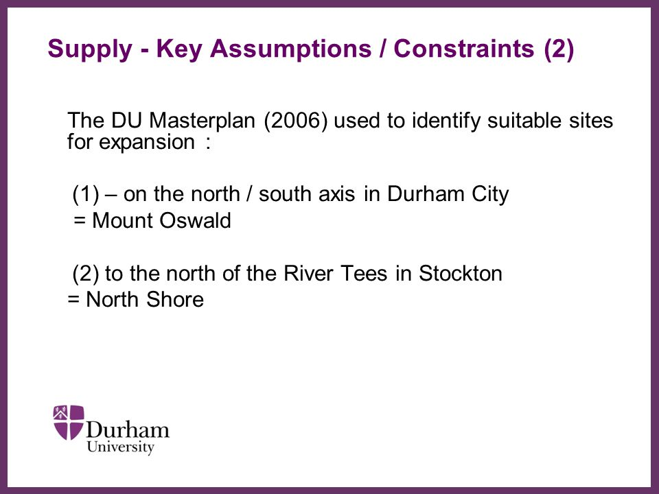 Supply - Key Assumptions / Constraints (2)