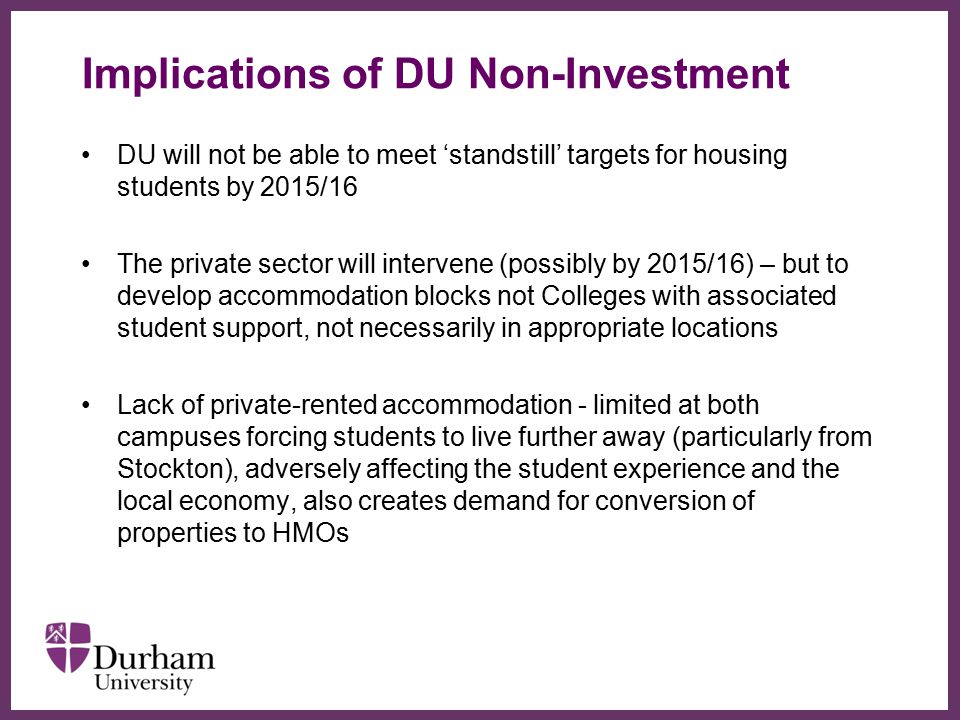 Implications of DU Non-Investment
