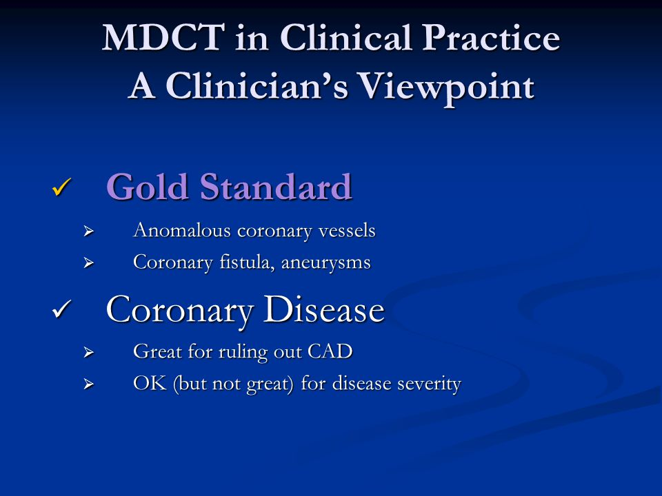 MDCT in Clinical Practice A Clinician's Viewpoint