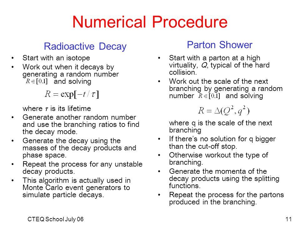 Numerical Procedure Parton Shower Radioactive Decay