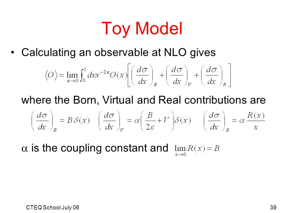 Toy Model Calculating an observable at NLO gives