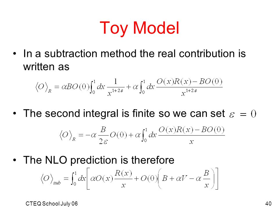 Toy Model In a subtraction method the real contribution is written as
