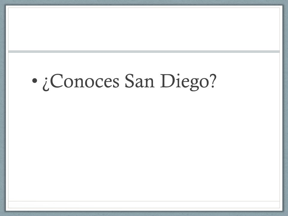 ¿Conoces San Diego