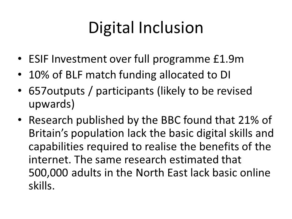 Digital Inclusion ESIF Investment over full programme £1.9m