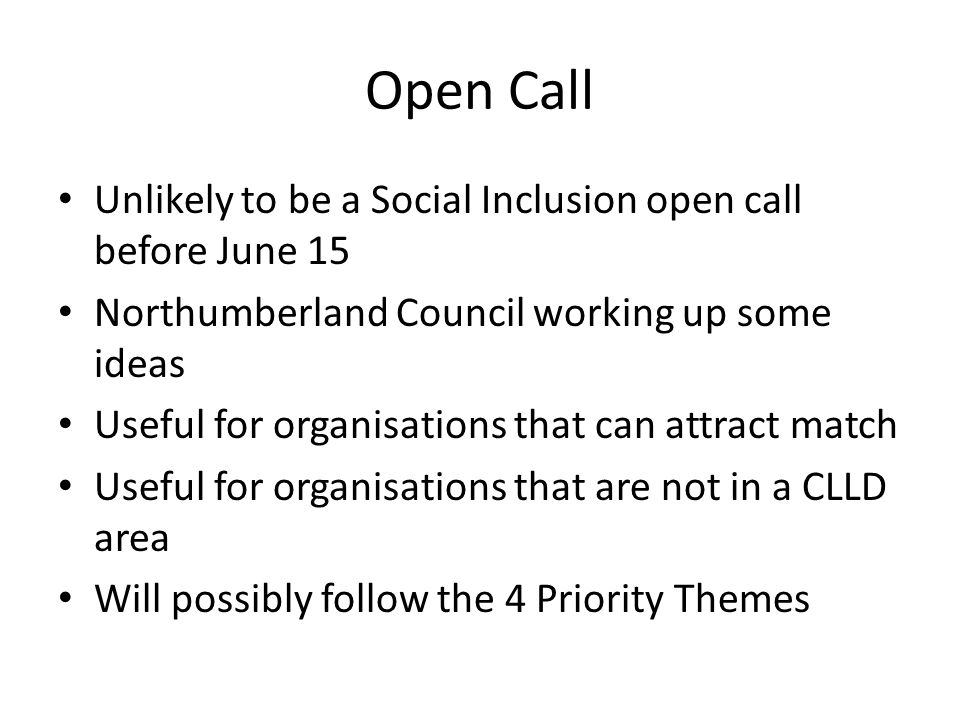 Open Call Unlikely to be a Social Inclusion open call before June 15