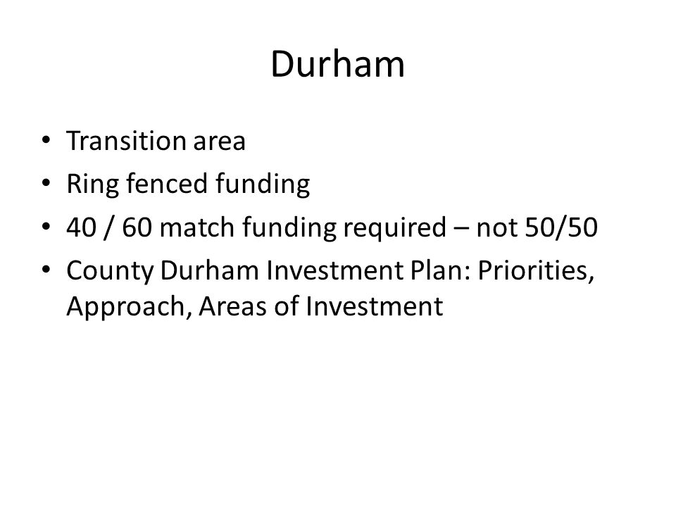 Durham Transition area Ring fenced funding