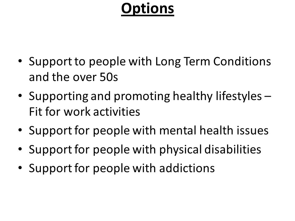 Options Support to people with Long Term Conditions and the over 50s