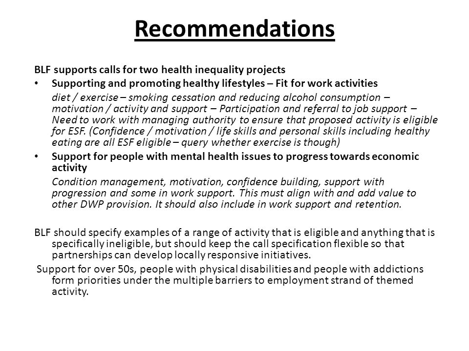 Recommendations BLF supports calls for two health inequality projects