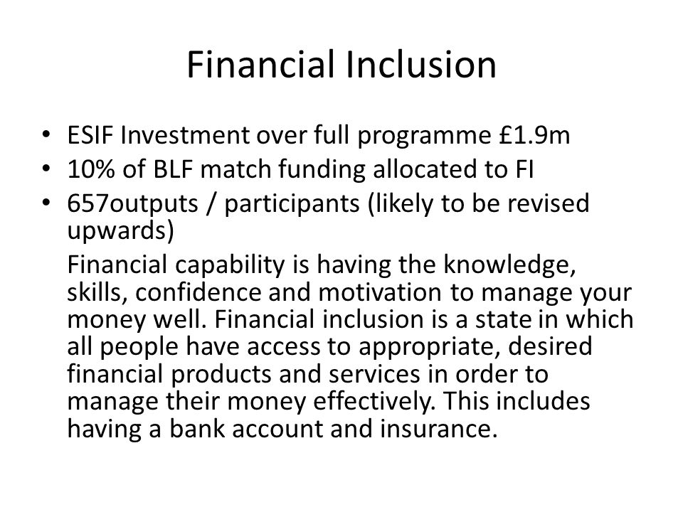 Financial Inclusion ESIF Investment over full programme £1.9m