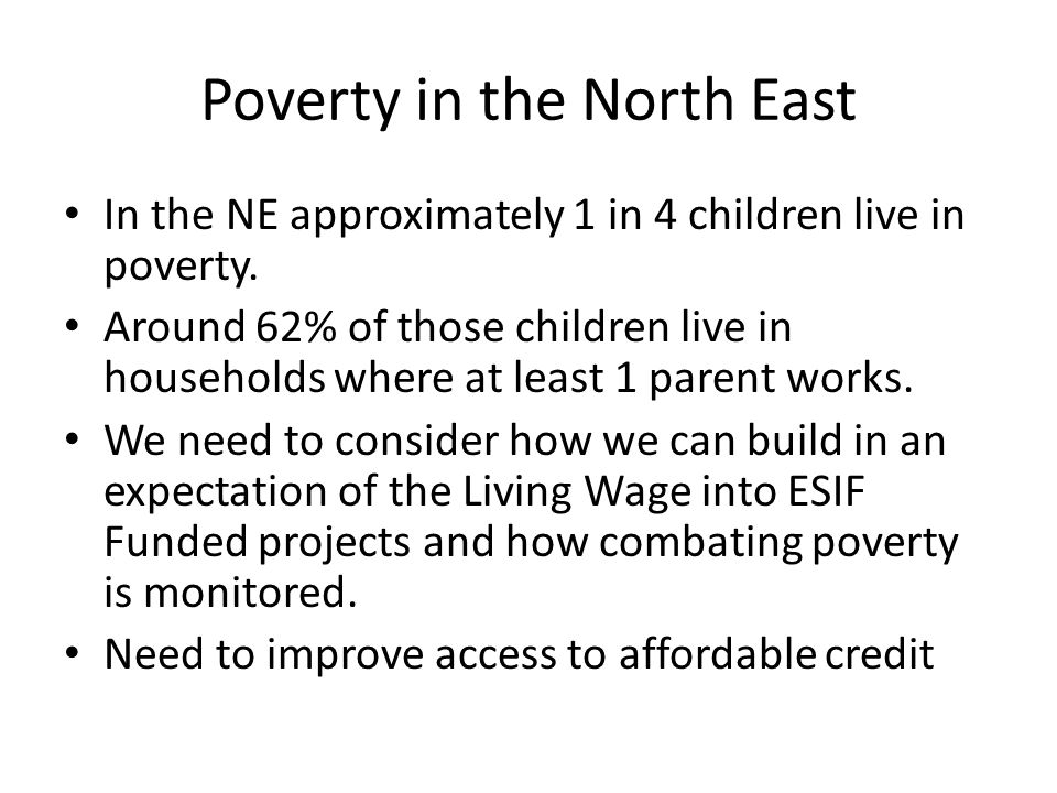 Poverty in the North East
