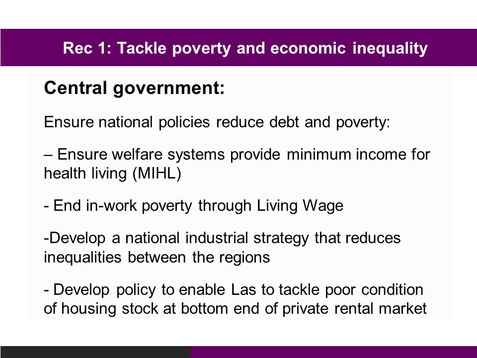 Rec 1: Tackle poverty and economic inequality
