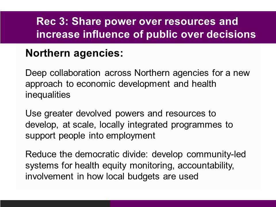 Rec 3: Share power over resources and increase influence of public over decisions