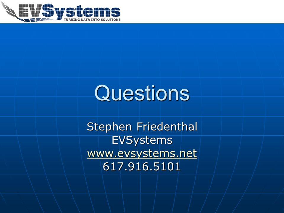 Stephen Friedenthal EVSystems www.evsystems.net 617.916.5101