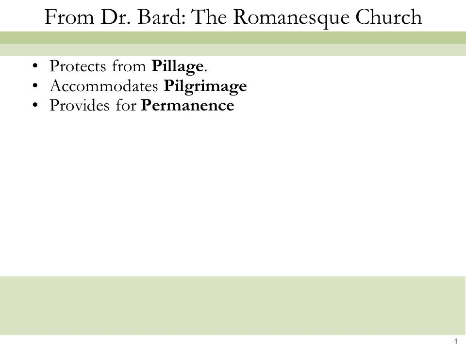From Dr. Bard: The Romanesque Church