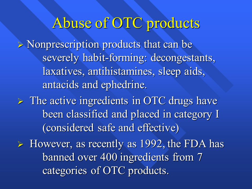 Abuse of OTC products