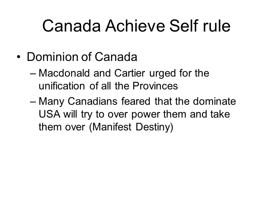 Canada Achieve Self rule