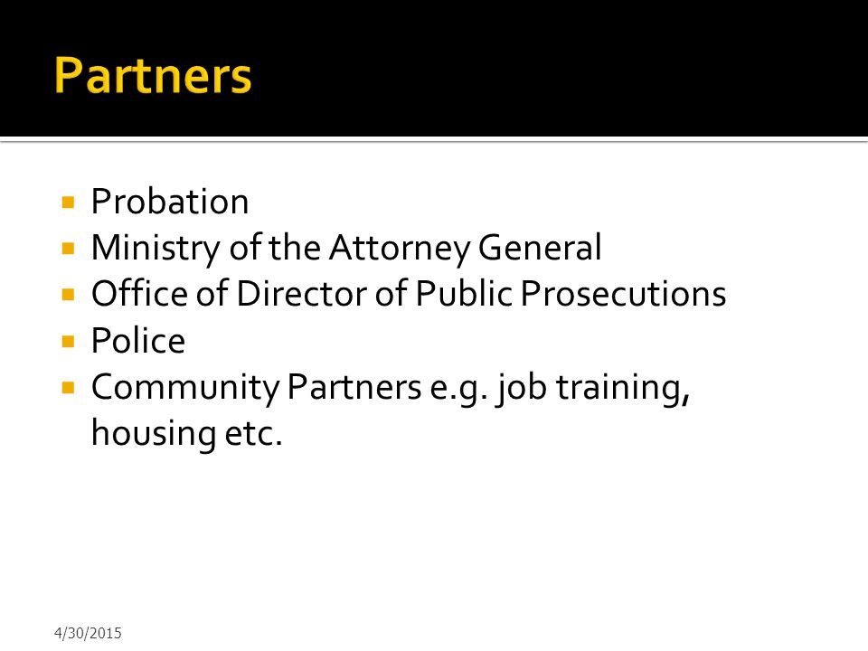 Partners Probation Ministry of the Attorney General
