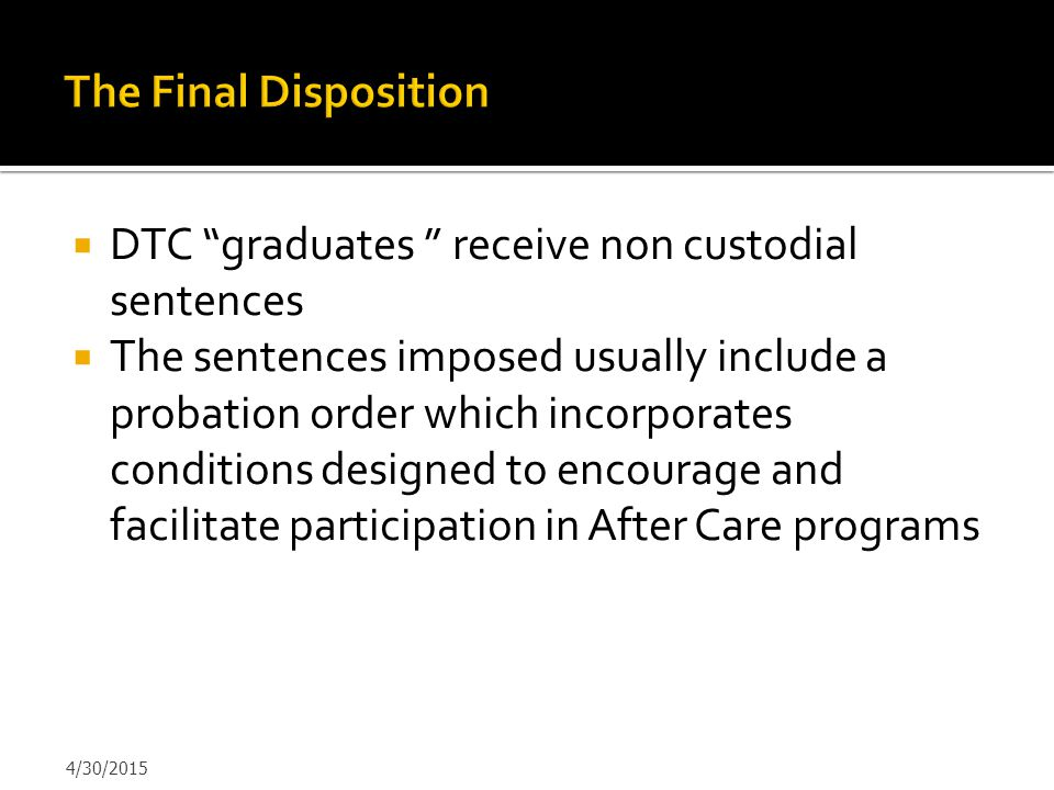DTC graduates receive non custodial sentences